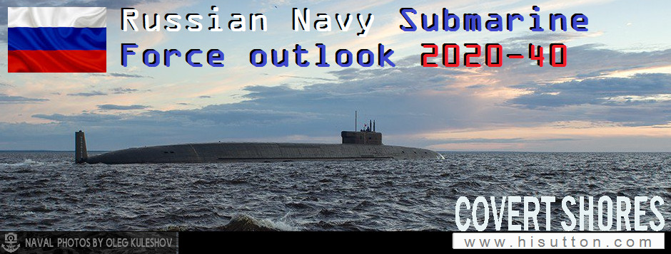 Russian Navy submarine outlook - Covert Shores